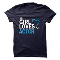 This girl love ACTOR T Shirts, Hoodies. Get it here ==► https://www.sunfrog.com/LifeStyle/This-girl-love-ACTOR.html?41382