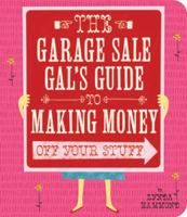 The Garage Sale Gal's Guide to Making Money Off Your Stuff by Lynda Hammond. The Garage Sale Gal's Guide to Making Money Off Your Stuff is a handy book chock-full of how tos, what to dos, and pitfalls to avoid in selling (and buying) your stuff. Hammond gives advice on organizing and profiting from your own garage sales, how to successfully buy from other garage sales, the value of appraisals, and negotiating with pawn shops, estate sales, antique and consignment stores, flea markets...
