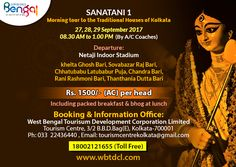 SANATANI 1 Morning tour to the Traditional Houses of Kolkata 27,28,29 September 2017 08.30 AM to 1.00 PM By A.C Coaches