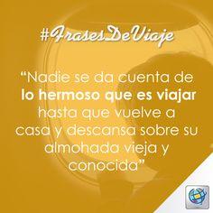#FrasesDeViaje Nadie se da cuenta de lo hermoso que es viajar... ✈www.costamar.com