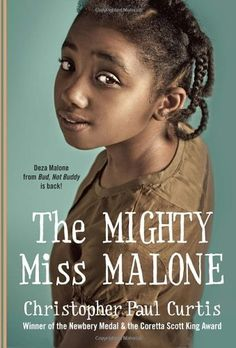 List of best feminist books for young readers The Mighty Miss Malone by Christopher Paul Curtis Read Aloud Books, Good Books, Amazing Books, Best Feminist Books, Newbery Medal, Coretta Scott King, Summer Reading Lists, Thing 1, Chapter Books