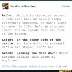 Gwaine, don't diss Merlin in front of his overprotective boyfriend. Merlin Funny, Merlin Memes, Merlin Merlin, Merlin Quotes, Sherlock Quotes, Haikyuu, America Movie, Merlin Fandom, Merlin Colin Morgan
