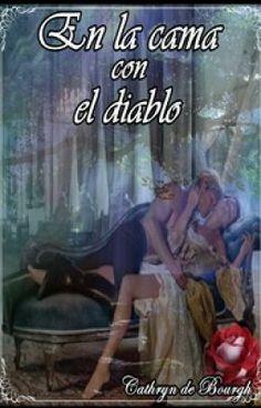 """""""En la cama con el diablo-Cathryn de Bourgh"""" by CamilaWinter - """"…"""""""