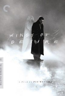 Wings of Desire - An angel tires of overseeing human activity and wishes to become human when he falls in love with a mortal.