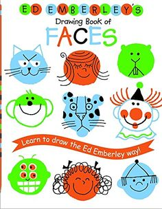 Ed Emberley's Drawing Book of Faces (REPACKAGED) (Ed Emberley Drawing Books) by Ed Emberley