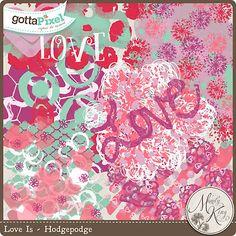 Love Is Hodgepodge :: Gotta Pixel Digital Scrapbook Store