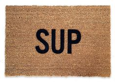 Sup Doormat – Reed Wilson Design