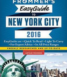 Frommer's Easyguide To New York City 2016 PDF