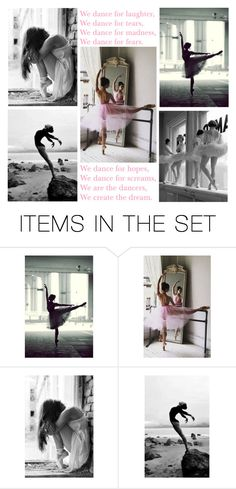 """""""we are the dancers, we create the dream"""" by brooklynself ❤ liked on Polyvore featuring art"""