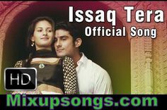Issaq-Tera-Full-Official-Video-Song-ISSAQ_Mixupsongs.com