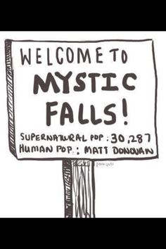 Mystic Falls - now that's funny !