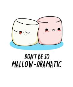 'Mallow-dramatic Food Pun' by punnybone - Funny food puns - Funny Food Puns, Cute Jokes, Punny Puns, Cute Puns, Food Humor, Funny Cute, Funny Memes, Food Meme, Cute Food Drawings