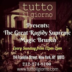 Tutto il Giorno presents: The Great Ragidy Supreme! Performing magic for the children every Sunday from 12pm-2pm at Tutto il Giorno Restaurant in Tribeca. Bring the kids!!! #TheGreatRagidySupreme #tuttoilgiorno #italian #italianrestaurant #bestbrunch  #sundaybrunch #MommyPoppins #kidfriendly #magicandmusic #musicandmagic #Magician #magicisreal #GoNoodle #funmagic #Nickjr  #greatestofalltime #magicshow #tribecakids #TimeOutKids http://w3food.com/ipost/1503218404450324166/?code=BTcgSypF07G