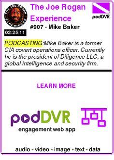 #PODCASTING #PODCAST  The Joe Rogan Experience    #907 - Mike Baker    READ:  https://podDVR.COM/?c=6e21e8a4-7bb5-86ea-c670-b36891e6ffb5