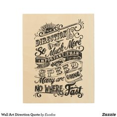 Wall Art Direction Quote