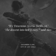 Ya Book Quotes, Favorite Book Quotes, Words Quotes, Funny Quotes, Best Latin Quotes, Mortal Instruments Quotes, Shadowhunter Quotes, Shadow Quotes, Character Prompts