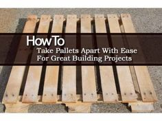 How to take a pallet apart with ease.