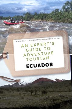 There is a clear upward trend in regards to the adventure tourism industry in Ecuador due to its geographical location. Here is an expert's guide. Latin America, South America, Spanish Speaking Countries, Cycle Ride, Trade Association, Tourism Industry, Ice Climbing, Just Dream, Galapagos Islands
