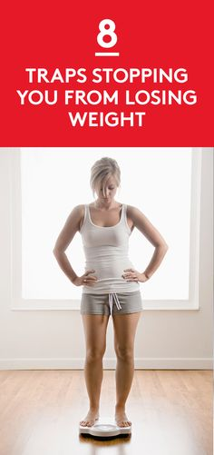 8 Traps Stopping You From Losing Weight | To help, here are a few common pitfalls. See which ones ring familiar—and learn to sidestep them once and for all.