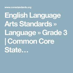 English Language Arts Standards » Language » Grade 3 | Common Core State…