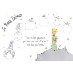 Carte postale Le Petit Prince - Toutes les grandes personnes ont d'abord été des enfants 1