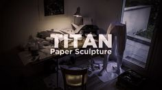 TITAN, Paper Sculpture by Thomas Voillaume.  Paper Sculpture by Apach : http://portfolio.apachcreation.com/