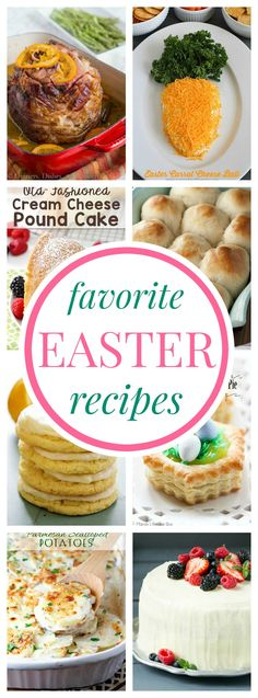 Favorite Easter Recipes - brunch, side dishes, spring desserts, and even an Easter ham for your holiday menu.