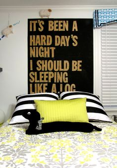 Beatles lyrics <3 This is the coolest bedding I've ever seen! I want to make a yellow and grey duvet for my bed. OH MY GOSH I FREAKING LOVE THIS