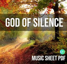 Music Sheets For All: God Of Silence Music Sheet SATB PDF file Music Sheets, Sheet Music, Pdf, Chart Songs