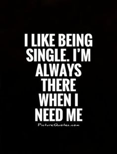 Being single attitude quotes happy single life quotes Lie To Me Quotes, Tired Quotes, Babe Quotes, Happy Quotes, Woman Quotes, Funny Quotes, Lying Quotes, Attitude Quotes, Single Life Quotes