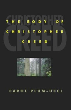 Essays on the body of christopher creed