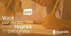 Você já está por dentro das novas diretrizes da reforma ortográfica? #ficaadica #reformaortográfica #okainterativa