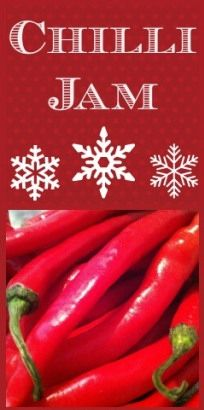 Chilli Jam: A great homemade Christmas gift