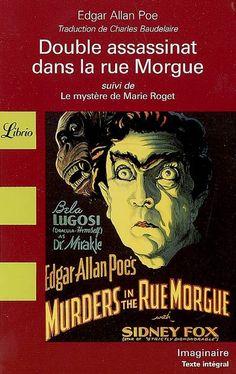 Edgar Allan Poe: Double assassinat dans la rue Morgue (1841) & Le Mystère de Marie Roget (1843)