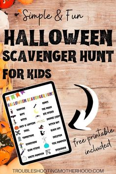Indoor or outdoor Halloween Scavenger Hunt for Kids. This scavenger hunt has a list of 18 items that kids can search for in your home, your yard or in your neighborhood. This free printable also includes variations so that older kids can participate and join in on the fun! #Halloweenfun #Halloweenpartygames