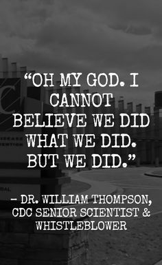 photo by Vaxxed; link goes to report on Dr William Thompson