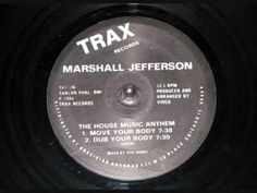 Marshall Jefferson - House Music Anthem (Dub Your Body Mix)