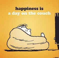 Peanuts: happiness is a day on the couch