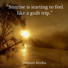Sunrise is starting to feel like a guilt trip. Guilt Trips, Sunrises, Travel Quotes, The Secret, Landscapes, Country Roads, Link, Instagram Posts, Gold