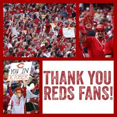 We at the Reds just wanted to give a big THANK YOU for supporting your hometown team all these years. We appreciate it and look forward to the coming season and more rock solid fan support. You guys really are the best. Oh, and #GoReds!!!