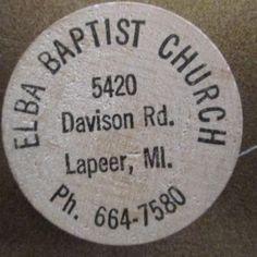 Vintage Elba Baptist Church Lapeer, MI Wooden Nickel - Token Michigan