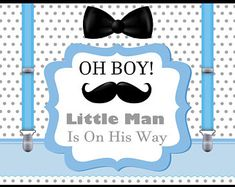 Large custom Baby Shower Banner, Little man Banner, Little man Baby shower Decorations, Mustache, Bow tie,Oh Boy Baby shower poster;10000398
