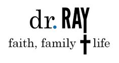 Dr. Ray. Faith, Family & Life the child who doesn't care about the consequences, totally something e pulls!  Gotta remember this.