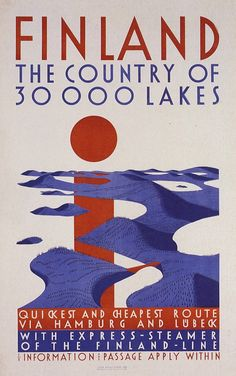 Vintage travel poster - no wonder my Finnish relatives ended up in Minnnesota! Retro Poster, Poster S, Poster Prints, Cool Posters, Custom Posters, Vintage Advertisements, Vintage Ads, Finland Travel, Japanese Graphic Design