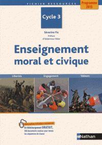 Enseignement moral et civique Cycle 3 / Séverine Fix http://hip.univ-orleans.fr/ipac20/ipac.jsp?session=1442N589RO117.320&profile=scd&source=~!la_source&view=subscriptionsummary&uri=full=3100001~!559290~!2&ri=1&aspect=subtab48&menu=search&ipp=25&spp=20&staffonly=&term=Enseignement+moral+et+civique+Cycle+3+&index=.GK&uindex=&aspect=subtab48&menu=search&ri=1&limitbox_1=LO01+=+ITIUF+or+SE01+=+ITIUF+or+$LD6+=+RELEC