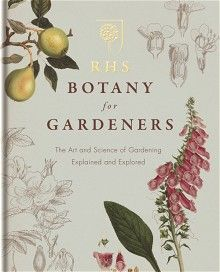 Rhs Botany for Gardeners (Pocket). valuable introduction to the study of plant science.' - Gardeners Illustrated RHS Botany for Gardeners is. Best Christmas Books, How Plants Grow, Good Books, Books To Read, Buy Books, Plant Science, Gardening Books, Gardening Tips, Book Cover Design