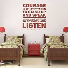 """Winston Churchill's """"Courage Is What It Takes"""" quote is a good reminder to listen to other people. It proves that it is hard to speak up, but it is also hard to listen to others."""