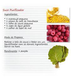Suco purificador -  Uma mistura rica em antioxidantes, vitamina C e ferro, que ainda irá lhe trazer tranquilidade.