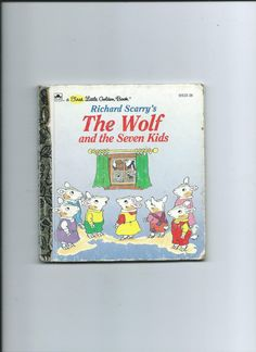 First Little Golden Book - The Wolf and the Seven Kids  by Richard Scarry