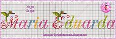 Bom dia!!!   Trazendo alguns Gráficos de nomes que eu fiz, uns são com monogramas q. eu criei, e outros são das Fadinhas Dinha do Blog Dinh...